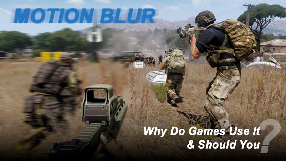 why do games use motion blur